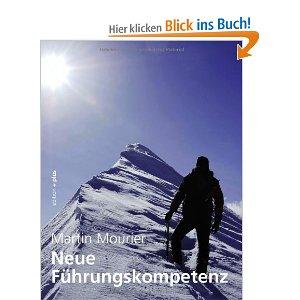 Neue Führungskompetenz – Selbstwertbasiertes Führen in Unternehmen, von Martin Mourier